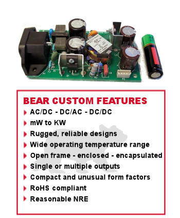 BEAR Power                  Supplies custom features